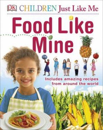 Food Like Mine: Children Just Like Me