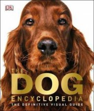The Dog Encyclopedia by Various