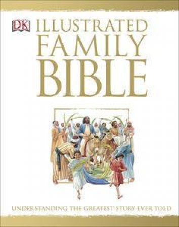 Illustrated Family Bible by Various