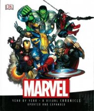 Marvel: Year by Year: A Visual Chronicle by Various