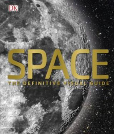 Space: The Definitive Visual Guide by Various
