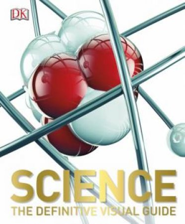 Science A Definitive Visual Guide By Various