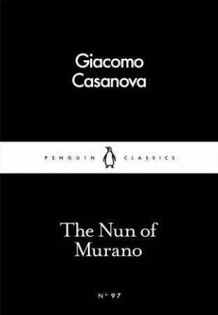 Penguin Little Black Classics: The Nun Of Murano