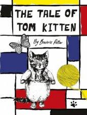 Peter Rabbit The Tale Of Tom Kitten Designer Edition