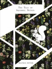 Peter Rabbit The Tale Of Squirrel Nutkin Designer Edition