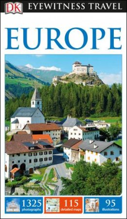 Eyewitness Travel Guide: Europe - 2nd Ed