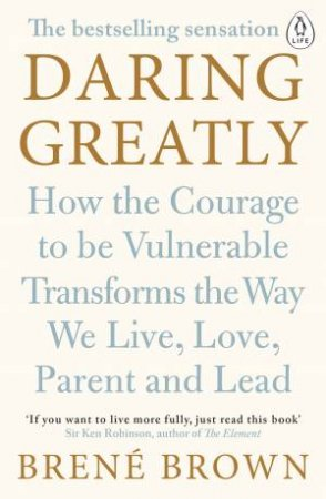 Daring Greatly by Brene Brown