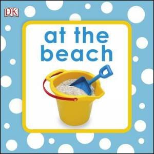 At The Beach: Bath Book