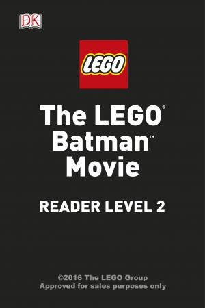 The LEGO Batman Movie by Various