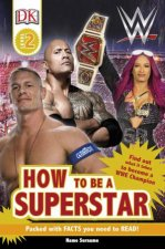 DK Reads: WWE: How To Be A Superstar by Various