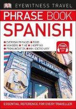 Spanish Eyewitness Travel Phrase Book