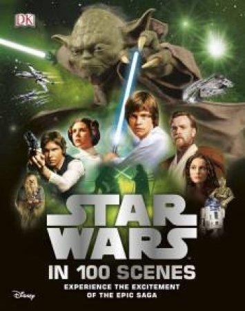 Star Wars In 100 Scenes by Various