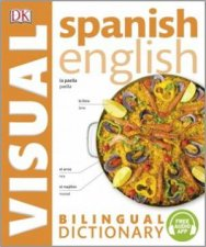 Spanish English Bilingual Visual Dictionary by DK