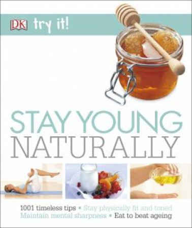 Try It! Stay Young Naturally by Unassigned