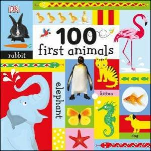 100 First Animals by Various
