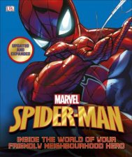Marvel SpiderMan Inside The World Of Your Friendly Neighbourhood Hero