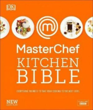 MasterChef Kitchen Bible New Edition by Various