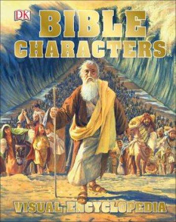 Bible Characters Visual Encyclopedia by Various