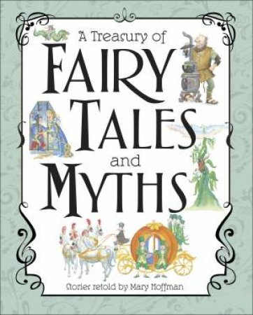 First Book Of Fairy Tales And A First Book Of Myths