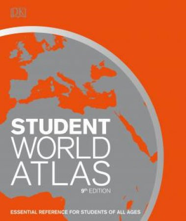 Student World Atlas: 9th Edition by Various