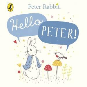Peter Rabbit: Hello Peter!