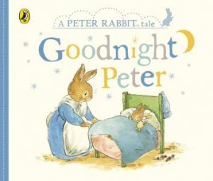 Peter Rabbit Tales: Goodnight Peter