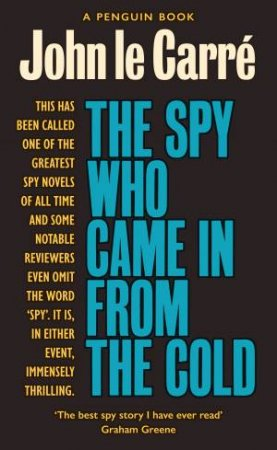 The Spy Who Came In From The Cold