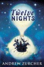 Twelve Nights by Andrew Zurcher