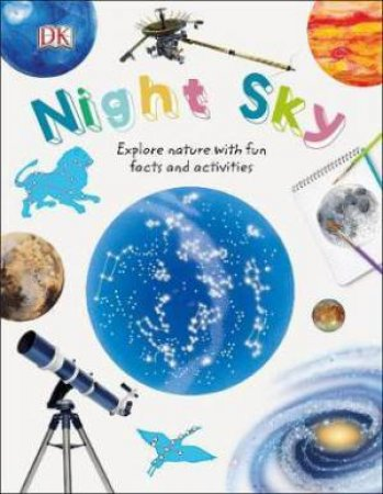 Nature Explorers: Night Sky by Various