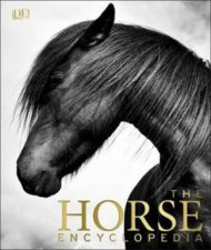 The Horse Encyclopedia by Various