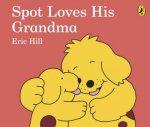 Spot Loves His Grandma