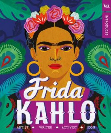 V&A Introduces: Frida Kahlo