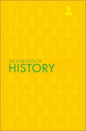 The Little Book Of History by Various