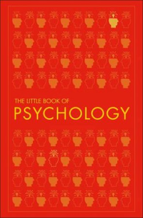The Little Book Of Psychology by Various