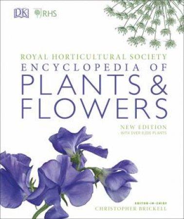 RHS Encyclopedia Of Plants & Flowers by Various