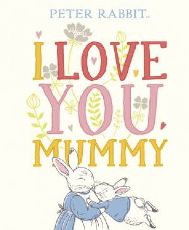 I Love You Mummy