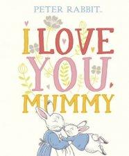 I Love You Mummy