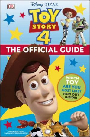 Disney Pixar Toy Story 4 The Official Guide by Various