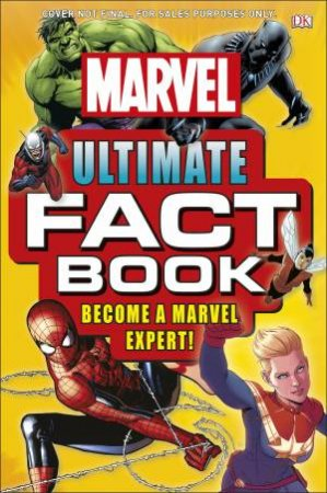Marvel Ultimate Fact Book: Become A Marvel Expert! by Various