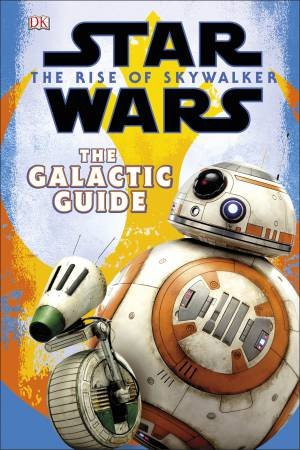 Star Wars The Rise Of Skywalker: The Official Guide