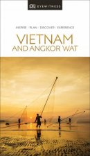 Eyewitness Travel Guide Vietnam and Angkor Wat