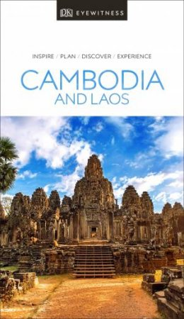 Eyewitness Travel Guide: Cambodia and Laos