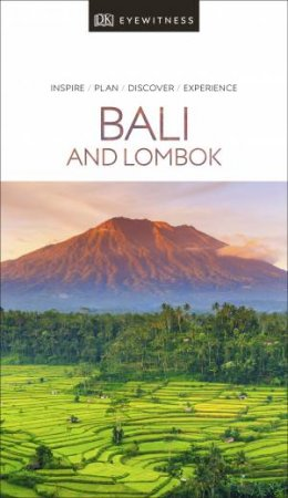 Eyewitness Travel Guide: Bali And Lombok