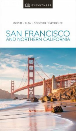 Eyewitness Travel Guide: San Francisco And The Bay Area