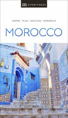 Eyewitness Travel Guide: Morocco