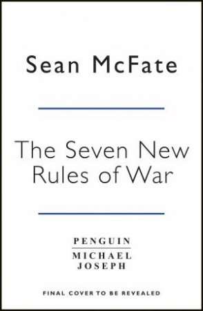 The Seven New Rules Of War: Victory In The Age Of Duable Disorder