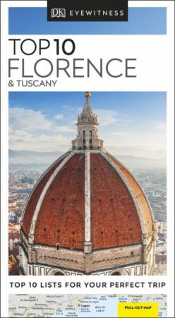 Eyewitness Travel: Top 10 Florence And Tuscany