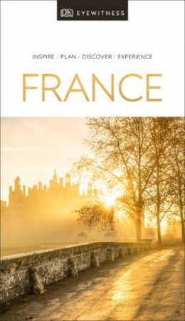 Eyewitness Travel: France