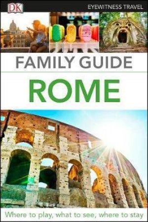 Eyewitness Travel: Family Guide Rome