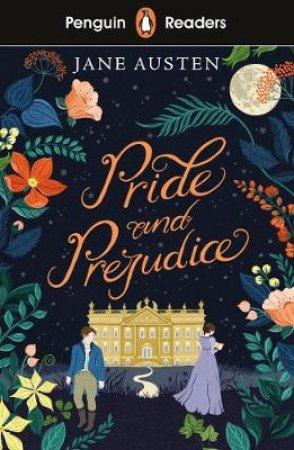 Pride And Prejudice: Penguin Reader Level 4